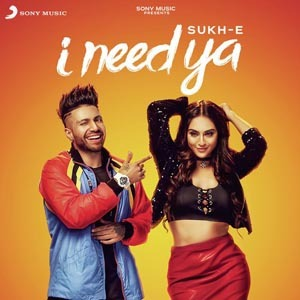 Photo of I Need Ya Lyrics (2018) – Sukhe | Krystle D' Souza