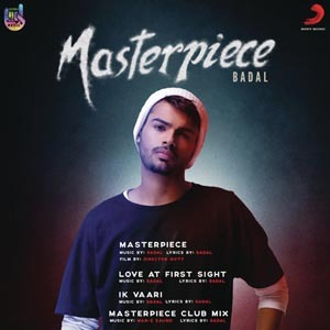 Photo of Masterpiece Lyrics – Badal (2018)