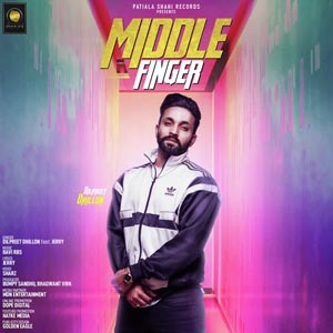 Photo of Middle Finger Lyrics (2018) – Dilpreet Dhillon