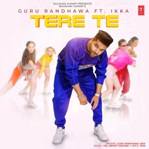 Photo of Tere Te Lyrics (2018) – ft. Guru Randhawa
