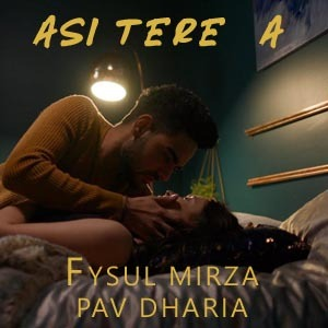 Photo of Asi Tere A Lyrics (2018) – Pav Dharia
