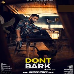 Photo of Don't Bark If you can't bite Lyrics (2018)