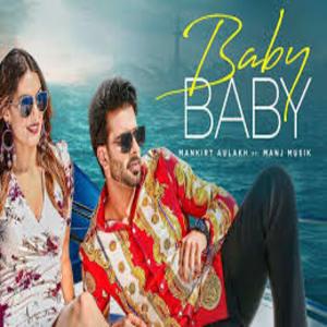 Photo of Baby Baby song Lyrics (2019) –  Mankrit Aulkah