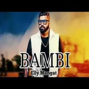 Photo of Bambi song Lyrics (2019) –  Elly Mangat