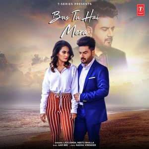 Photo of Bas Tu Hai Mera Song Lyrics (2019) –  Ladi Singh