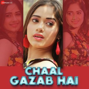Photo of Chaal Gazab Hai Song Lyrics (2019) –  Pawni Pandey
