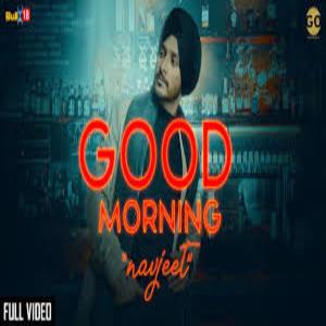 Photo of Good Morning Song Lyrics (2019) – Navjeet