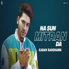 Photo of Na Sun Mitran Da song Lyrics (2019) –  Karan Randhawa