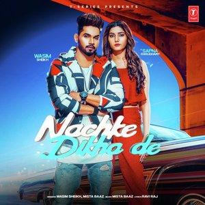 Photo of Nachke Dikha De Lyrics (2019) –  Wasim Sheikh