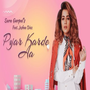 Photo of Pyar Karde Aa Lyrics (2019) – Sara Gurpal