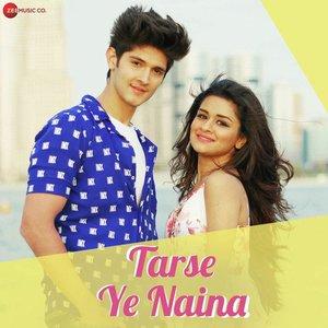 Photo of Tarse Ye Naina Song Lyrics (2019) – Avneet Kaur