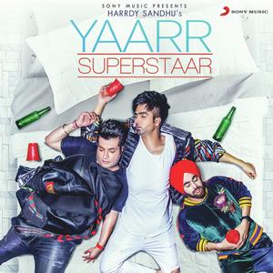 Photo of Yaarr Superstaar Lyrics (2019) – Harrdy Sandhu