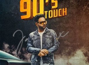 Photo of 90's Touch Song Lyrics – Jassi X
