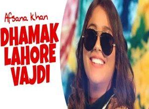 Photo of Dhamak Lahore Song Lyrics – Afsana Khan