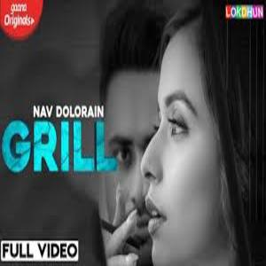 Grill Song Lyrics - Nav Dolorain