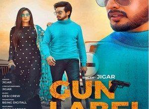 Photo of Gun Label Song Lyrics – Jigar