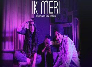 Photo of Ik Meri Song Lyrics – Rashmeet Kaur