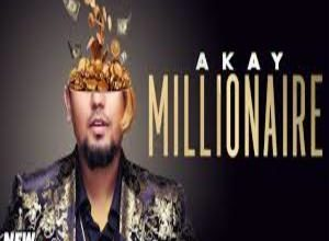 Photo of MILLIONAIRE Song Lyrics –   A Kay