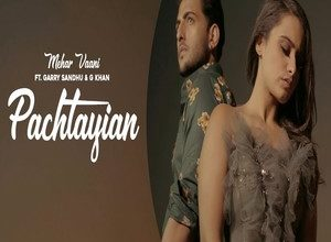 Photo of Pachtayian Song Lyrics – Mehar Vaani