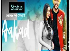 Photo of Aakad Song Lyrics – Sanam Parowal