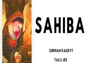 Photo of Sahiba Song Lyrics – Simiran Kaur Dhadli
