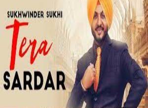 Photo of TERA SARDAR Song Lyrics –   Sukhwinder Sukhi