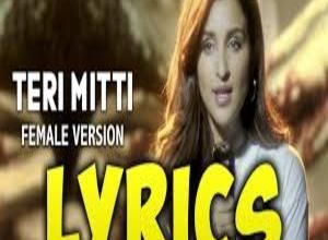 Photo of Teri Mitti (Female Version) Lyrics Lyrics – Kesari | Parineeti Chopra