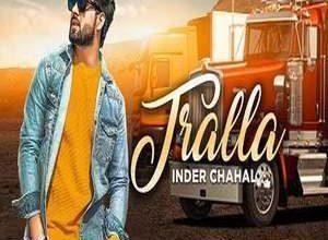 Photo of Tralla Song Lyrics – Inder Chahal