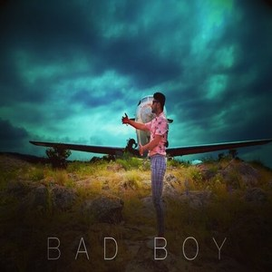 Bad Boy Song Lyrics - Addy Nagar