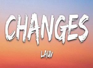 Photo of Changes Song Lyrics – Lauv