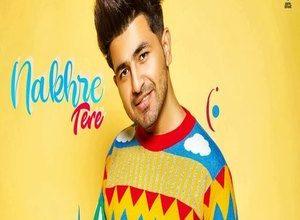 Photo of Nakhre Tere Song Lyrics – Nikk