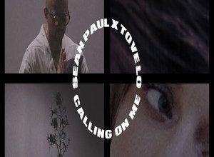 Photo of Calling On Me Song Lyrics – Sean Paul & Tove Lo (English)