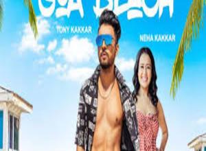 Photo of Goa Beach Song Lyrics – Tony Kakkar (Hindi)