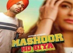 Photo of Mashoor Ho Giya Song Lyrics – Jordhan Sandhu (Punjabi)