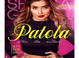 Photo of Patola Song Lyrics – Shipra Goyal (Punjabi)