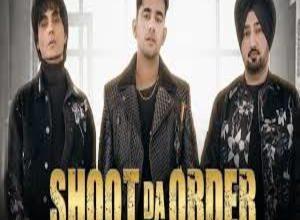 Photo of Shoot Da Order Song Lyrics – Jass Manak (Punjabi) [2020]