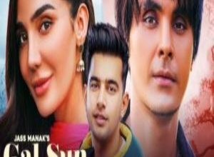 Photo of Gal Sun Song Lyrics – Shooter Jass Manak (Punjabi)