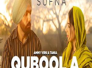 Photo of Qubool A Song Lyrics – Sufna (Film) | Ammy Virk | by Hashmat Sultana (Punjabi)