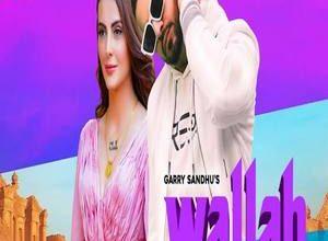 Photo of Wallah Song Lyrics – Garry Sandhu (Punjabi)