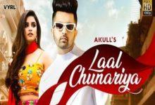 Photo of Laal Chunariya Song Lyrics – Akull (Hindi)