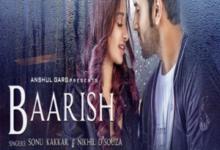 Photo of Baarish Song Lyrics – Sonu Kakkar & Nikhil D'Souza (Hindi)