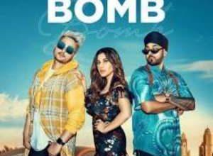 Photo of Bomb Song Lyrics – Mayur Ft. Sophie & Manj Musik (Punjabi)