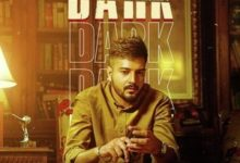 Photo of Dark Song Lyrics – Pavi Ghuman (Punjabi)