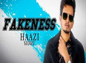 Photo of Fakeness Song Lyrics – Haazi Sidhu (Punjabi)