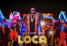 Photo of Loca Song Lyrics – Yo yo honey Singh, Simar Kaur (Hindi)