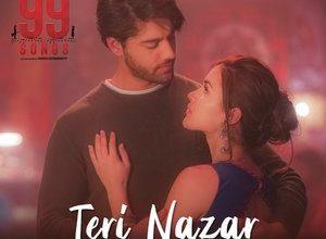 Photo of Teri Nazar Song Lyrics – 99 Songs (Hindi)