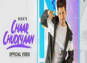 Photo of Chaar Chudiyaan Song Lyrics – Nikk (Punjabi)