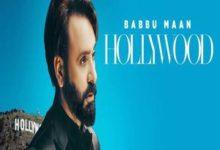 Photo of Hollywood Song Lyrics – Babbu Maan (Punjabi)