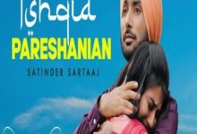 Photo of Ishqiya Pareshanian Song Lyrics – Satinder Sartaaj (Punjabi)