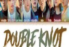 Photo of Stray Kids Lyrics-Double Knot (English Version[2020]